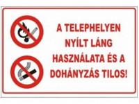 A telephelyen nyílt láng használata tilos