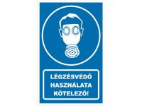 Légzésvédő használata kötelező