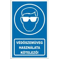 Védőszemüveg kötelező
